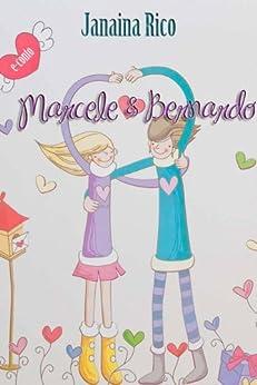 Marcele e Bernardo por [Rico, Janaina]