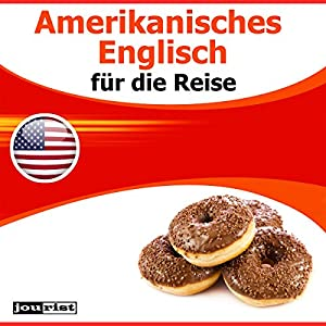 Amerikanisches Englisch für die Reise Hörbuch