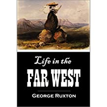 Life in the Far West (1851)