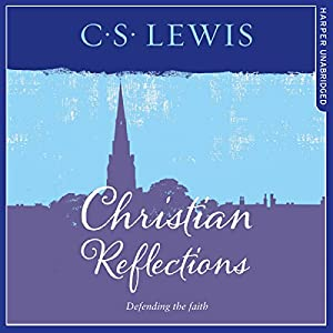 Christian Reflections Audiobook