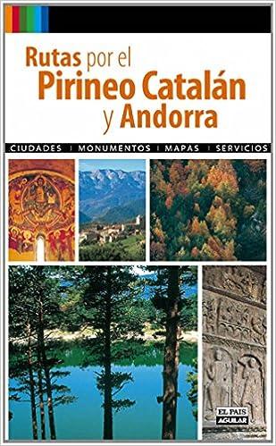 RUTAS POR EL PIRINEO CATALÁN Y ANDORRA Grandes Rutas: Amazon.es: Varios autores: Libros