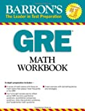 GRE Math Workbook (Barron's Gre Math Workbook)