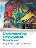 img - for Understanding Employment Relations by Tony Dundon (2011-02-01) book / textbook / text book