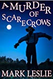 A Murder of Scarecrows: A Short Story