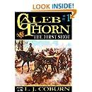 The First Shot (A Caleb Thorn Western Book 1)