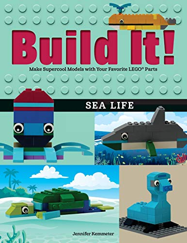 Activity Animals Book Sea (Build It! Sea Life: Make Supercool Models with Your Favorite LEGO® Parts (Brick Books))