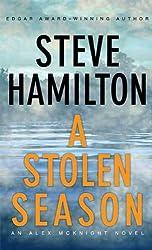 A Stolen Season: An Alex McKnight Novel