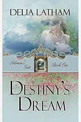 Destiny's Dream (Solomon's Gate Series, Book 1) Paperback