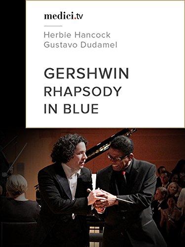 Gershwin, Rhapsody in Blue - Herbie Hancock, Gustavo Dudamel (Best Jazz In Los Angeles)