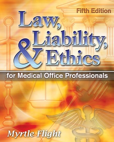 Law, Liability, and Ethics for Medical Office Professionals (Law, Liability, and Ethics Fior Medical Office Professionals) Pdf