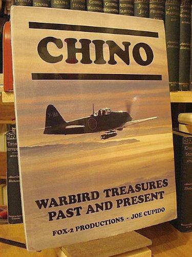 Chino: Warbird Treasures Past and  Present