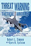 Threat Warning for Tactical Aircraft, Robert L. with Simmen, 1425736726