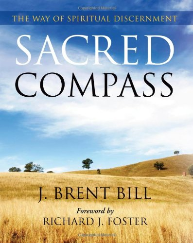 Sacred Compass: The Way of Spiritual Discernment