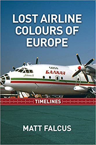 Lost Airline Colours of Europe Timelines
