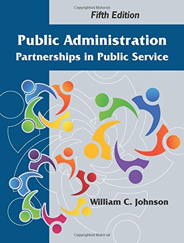 Public Administration  Partnerships In Public Service  Fifth Edition