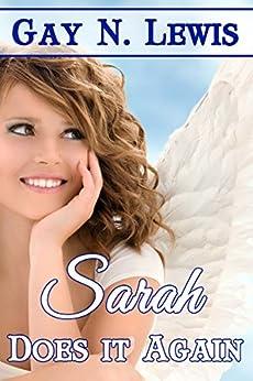 Sarah Does It Again by [Lewis, Gay N.]