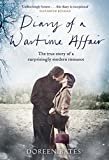 Diary of a Wartime Affair: The True Story of a Surprisingly Modern Romance