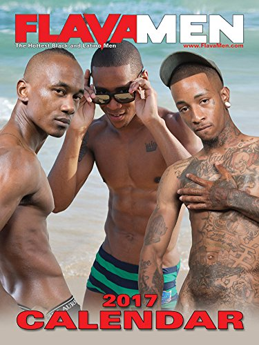 Flava Works presents: FlavaMen Magazine 2017 Sexy Nude Black & Latin Men Wall Calendar