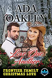 Love One Another (Frontier Family Christmas Love Series Book 2)