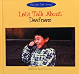 Let's Talk about Deafness, Melanie Apel Gordon, 0823951987