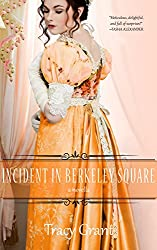 Incident in Berkeley Square (A Malcolm & Suzanne Rannoch Historical Mystery Book 10)