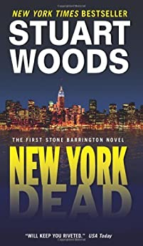 New York Dead (Stone Barrington Book 1) by [Woods, Stuart]