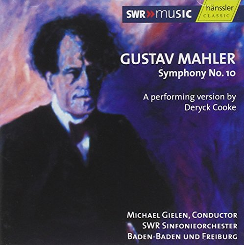 Mahler: Symphony No. 10 (Performing Version by Deryck Cooke)