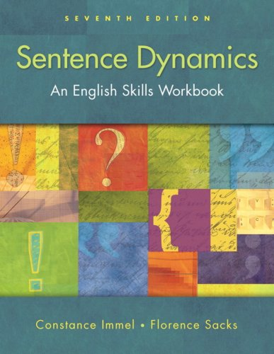 Sentence Dynamics (with MyWritingLab) (7th Edition)