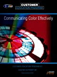 Communicating Color Effectively : Customer Education Program, , 0883625571