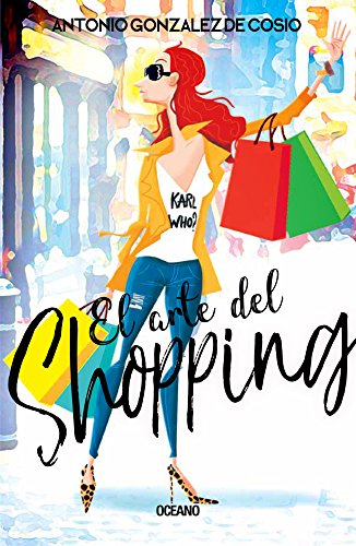 El arte del shopping (Spanish Edition) [Antonio Gonzalez de Cosio] (Tapa Blanda)