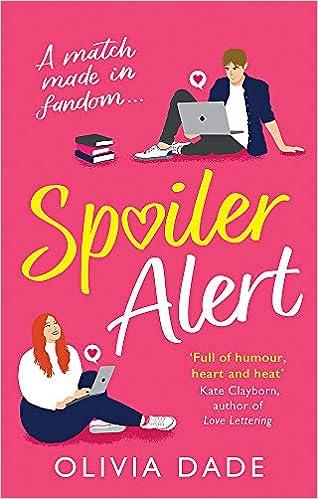 Spoiler Alert: a delightfully fun romantic comedy: Amazon.in: Dade, Olivia:  Books