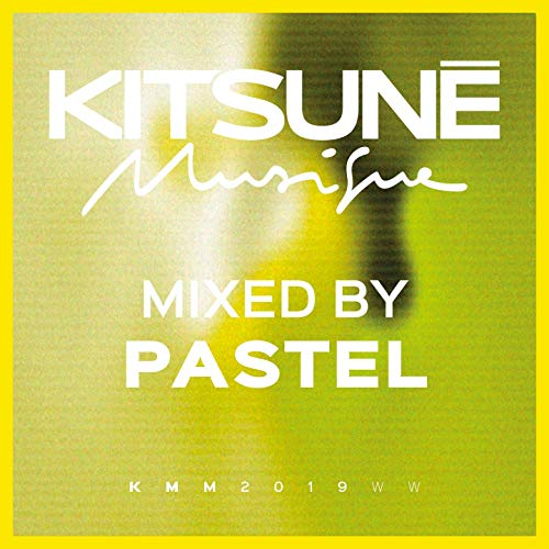 Kitsuné Musique Mixed by Pastel (DJ Mix)