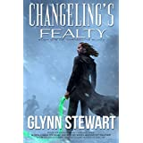 Changeling's Fealty (Changeling Blood Book 1)