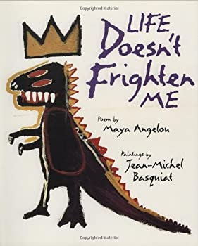 Life Doesn't Frighten Me 1419727486 Book Cover