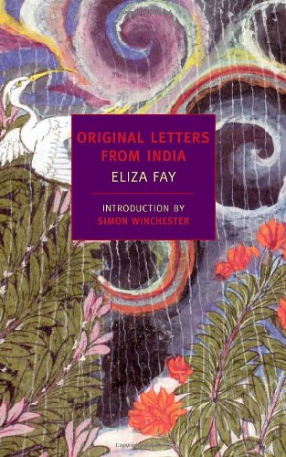 Original Letters from India (New York Review Books Classics)