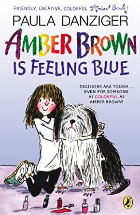 Amber Brown Is Feeling Blue - Kindle edition by Paula Danziger ...