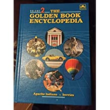 The Golden Book Encyclopedia Book 2 Apache Indians to berries