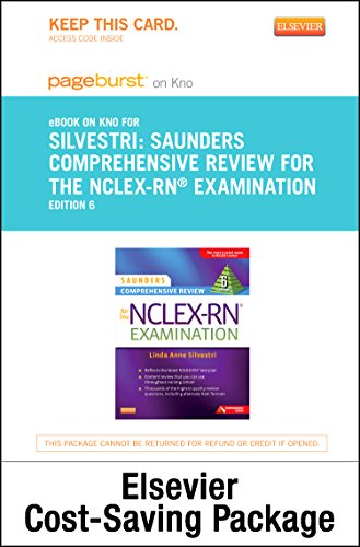 Saunders Comprehensive Review for the NCLEX-RN® Examination - Elsevier eBook on Intel Education Study + Evolve Access (Retail Access Cards), 6e Pdf
