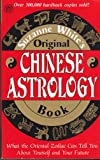 Suzanne White's Original Chinese Astrology Book, Suzanne White, 080481645X