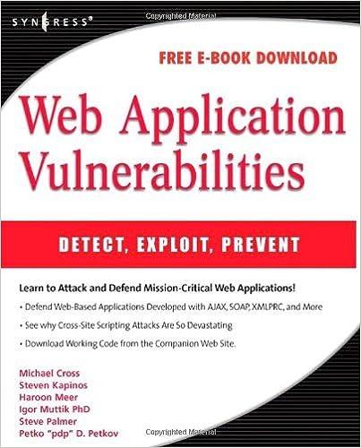 Web Application Vulnerabilities: Detect, Exploit, Prevent 1