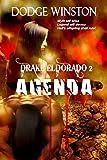 DRAKE ELDORADO: AGENDA (Book 2)