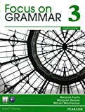 Focus on Grammar 3 (4th Edition) 4th Edition