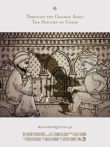 Through the Golden Ages: the History of Chess