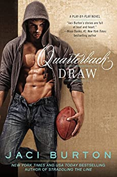 Quarterback Draw (A Play-by-Play Novel Book 9) by [Burton, Jaci]