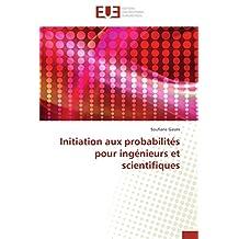 INITIATION AUX PROBABILITES POUR INGENIEURS E