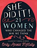img - for She Did It!: 21 Women Who Changed the Way We Think book / textbook / text book