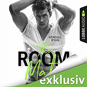 The Room Mate (Die Roommates-Serie 1) Hörbuch