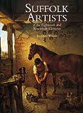 Suffolk Artists of the Eighteenth and Nineteenth Century, Josephine Walpole, 1851495797