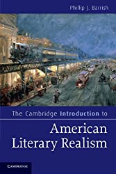 The Cambridge Introduction to American Literary Realism (Cambridge Introductions to Literature)