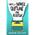 Write a Novel Outline from Scratch!